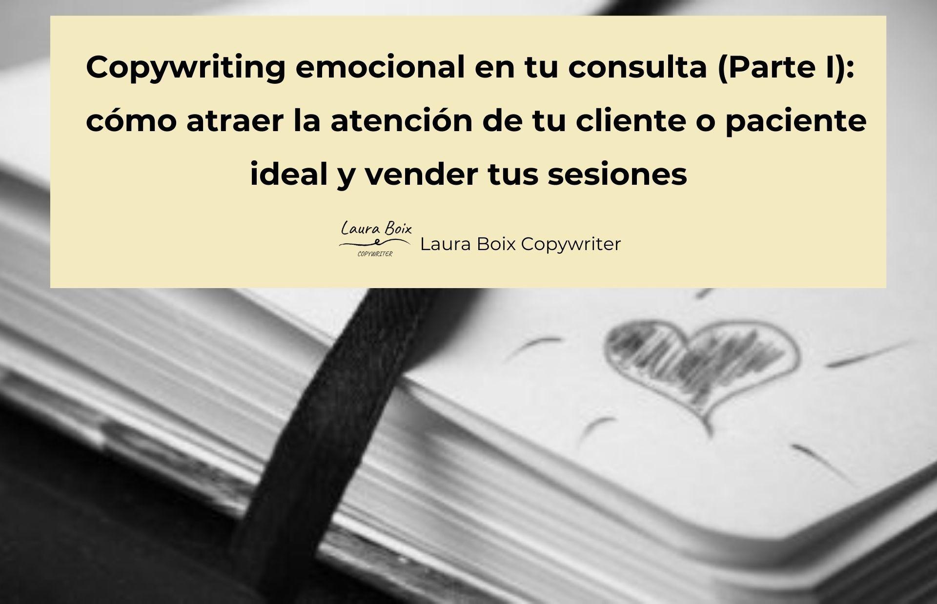 copywriting-emocional-atraer-la-atencion-de-tu-cliente-paciente-ideal-y-vender-tus-sesiones